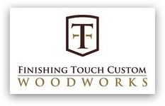 Finishing Touch Custom Woodworks